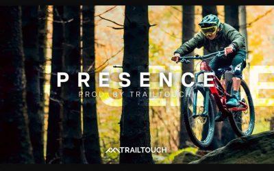 PRESENCE – MTB Edit | TrailTouch