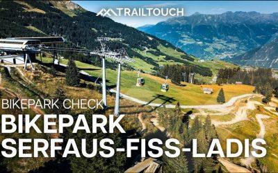 Bikepark Check: Serfaus-Fiss-Ladis Bikepark | TrailTouch